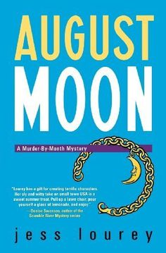 August Moon (Murder-by-Month Mysteries, No. 4), http://www.amazon.com/dp/B001JEPU0G/ref=cm_sw_r_pi_awdm_J-Bhub0PA5P8F