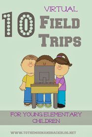 field trips, virtual fieldtrip
