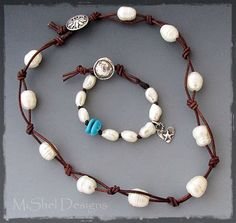 MiShel Designs - Hand knotted leather and pearls by Michelle Buettner of MiShel Designs