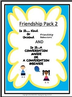 Friendship Pack 2: Kind or Unkind Friendship/Conversation