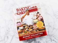 Autographed copy of Baking with the Cake Boss: 100 of Buddy's Best Recipes and Decorating Secrets from Buddy Valastro.