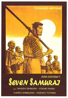 Seven Samurai. 1954 Japanese film that not only had a great story but was artistically and superbly filmed. Beautiful movie.