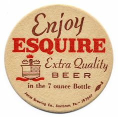 Enjoy Esquire Extra Quality Beer