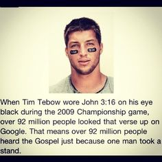 Tim Tebow . Don't tell me one person can't make a difference!