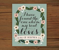 "Song of Solomon 3:4 Poster Print (8"" x 10"") If it came in a postcard size, it would be a perfect wedding announcement"