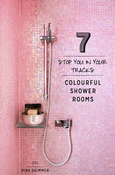 Pink shimmer shower room...love the concept, but I'm thinking a Tiffany Blue or Caribbean Blue would be less girly (and more likely to be accepted by my husband, LOL).