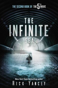 The Infinite Sea by Rick Yancey - Survivors Cassie, Ben, and Ringer endure a fifth attack by Other invaders who are determined to exterminate the human race by eliminating all trustworthy human characteristics.