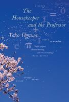 The Housekeeper and the Professor  (Book) : Ogawa, Yōko
