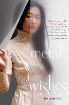 Of Metal and Wishes (Hardcover) By Sarah Fine #TeenReadWeek #PenguinTeen