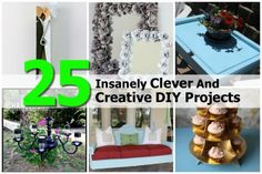 25 Insanely Clever And Creative DIY Projects http://www.stylemotivation.com/25-insanely-clever-diy-projects/