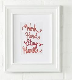 DIY Framed Inspirational Handwritten Saying