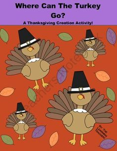Where Can The Turkey Go? (A Creative Thanksgiving Activity) from The Learning Teacher's Smart Shop! on TeachersNotebook.com (6 pages)  - Fun-filled activity where students will create hide-out for their turkey to go on Thanksgiving so he won't be eaten! This is a take-home activity.