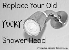 Replace your shower head yourself!  Super easy and what a difference in your bathroom!