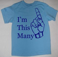 Im This Many One Birthday First 1 1st T-Shirt or Onesie