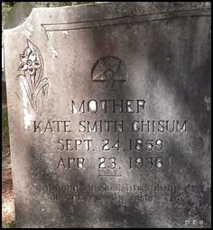 Pathway To Remembrance: Tombstone Tuesday - Kate Smith Chisum #genealogy #familyhistory