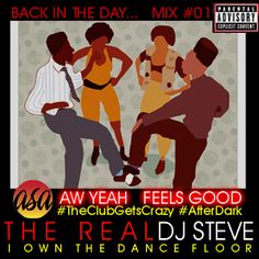 Back In The Day Mix #01: Aw Yeah Feels Good  This Mixx re-creates a semi-private party the club a couple of weeks ago. Couldn't fit whole night into 75 minutes, so I took out some of the newer stuff, kept it a RETRO Hip-Hop and R&B Mixx.