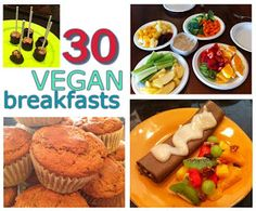 What Vegan Kids Eat: 30 VEGAN breakfast ideas