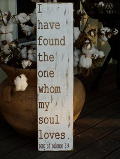 i have found the one whom my soul loves - song of solomon 3:4 - such a touching thing to be able to say <3