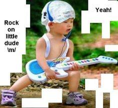 Hilarious! Keep on rockin'
