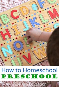 How to Homeschool Preschool: What to teach