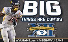 Tavon Austin and the WVU Football Program enter the 2012 Inaugural Big 12 Season