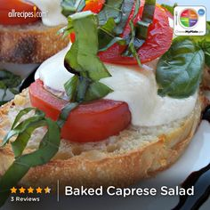 Baked Caprese Salad from Allrecipes.com #myplate #veggies #dairy #grain