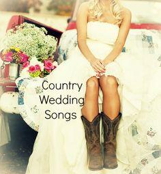 Country Wedding Songs for lauren