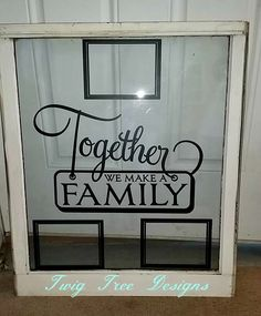 Custom old window for a wedding gift ! Love how it turned out
