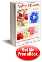 Get your free copy of Pretty Flowers to Crochet: Brightly Colored Crochet Flower Patterns today. Spring is around the corner, so get started now.
