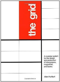 The Grid: A Modular System for the Design and Production of Newpapers, Magazines, and Books by Allen Hurlburt, http://www.amazon.com/dp/B000UCKTOA/ref=cm_sw_r_pi_dp_4F9dsb0BEYVRK