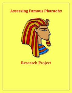 $5 This is a research project about ancient Egyptian pharaohs that requires students to role-play as Egyptologists-in-training. Students may choos...