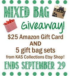 Mixed Bag Giveaway - Enter to win 5 gift bag sets of your choice plus a $25 Amazon gift card! #giveaway #win Ends 9/29