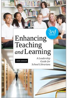 Enhancing teaching and learning : a leadership guide for school librarians / Jean Donham. / ibrary Association, 2013. -- This new edition of a classic shows how to take a proactive role in shaping instruction by learning how to develop and implement a library media program and integrate it into the total educational experience.