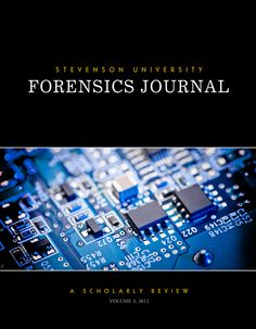 The cover of the 2012 edition of the Stevenson University Forensics Journal, which highlights student scholarship from SU's Master's programs in Forensic Studies and Forensic Science.