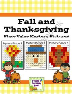 Fall and Thanksgiving Place Value Mystery Pictures from Teaching in the Primary Grades on TeachersNotebook.com -  (44 pages)  - Practice Place Value with these fun Fall and Thanksgiving themed mystery pictures.