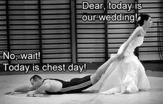 gym time, fit humor, fitness, gymhumor, weddings, funni, gym humor, chest, workout