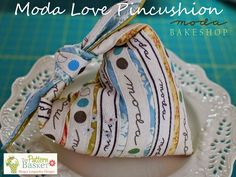 Moda Love Pincushion: Tutorial on the Moda Bake Shop. http://www.modabakeshop.com
