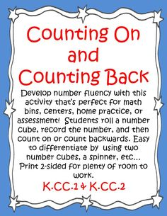 Develop number fluency with this activity that's perfect for math bins, centers, home practice, or assessment! Students roll a number cube, record the number, and then count on or count backwards. Easy to differentiate by using two number cubes, a spinner, etc… Print 2 sided for plenty of room to work.  K.CC.1 & K.CC.2