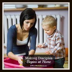Making Disciples Begins at Home