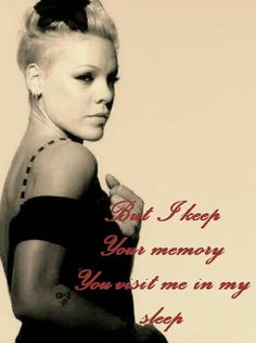 singer pink on P...P!nk Lyric Quotes