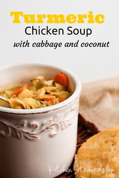 Turmeric Chicken Soup with Cabbage and Coconut - capture the health benefits of turmeric with this simple, warming soup in less than 30 minutes :: via Kitchen Stewardship