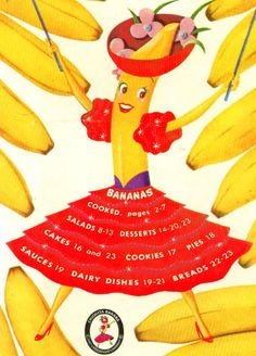 Miss Chiquita with eight bananas  I have a cookbook with this same image