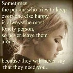 I always try to make people happy and I'm always left out no matter wat or the one everyone gets mad at