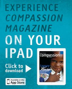 Yeah! Compassion Magazine is now available on iPad for free!