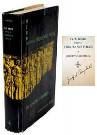 The Hero With A Thousand Faces  by Campbell, Joseph..  New York: Pantheon, 1949.. First Edition of the author's seminal work.. Signed.. Consciously applied by a wide variety of modern writers and artists, among them the creator of #StarWars, George Lucas.  Listed by Raptis Rare Books, ABAA/ILAB  #starwars #maythefourth