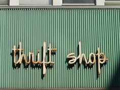 vintage store sign / thrift shop