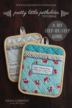 adorable potholder tutorial! Could transfer an old family recipe onto fabric to sew these potholders.