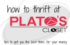 The BEST post on how to thrift at Plato's Closet. Gives tips on how to get the best deals and items there. via @Beauty by Arielle closet tips, shop, closet towson, closets, 919 taylor, platos closet, plato's closet, gift cards, plato closet