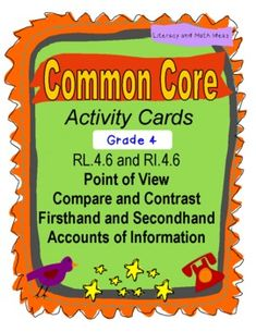 Common Core wants fourth graders to compare and contrast the points of view of stories and compare firsthand accounts and secondhand accounts of information.  These 30 activity cards TEACH and REVIEW these skills.  Plus, the document comes with an easy-fold box too!  Great for test prep and for guided reading.