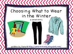 What to Wear in the Winter - social story for girls - Pinned by @PediaStaff – Please Visit  ht.ly/63sNt for all our pediatric therapy pins